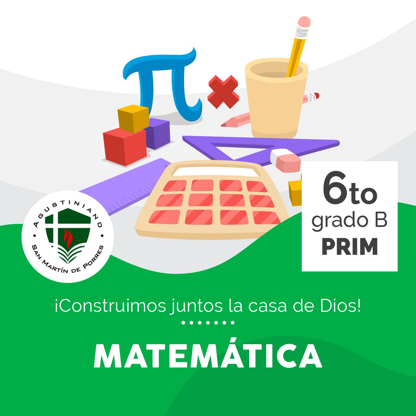 Matemática 6to Grado B